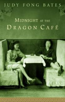 Midnight at the Dragon Cafe by Judy Fong Bates Book Cover